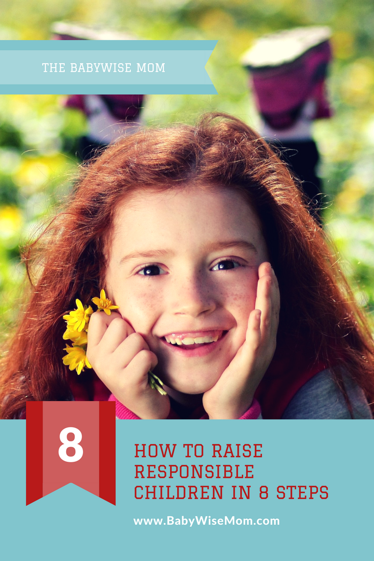 8 steps to raising responsible children