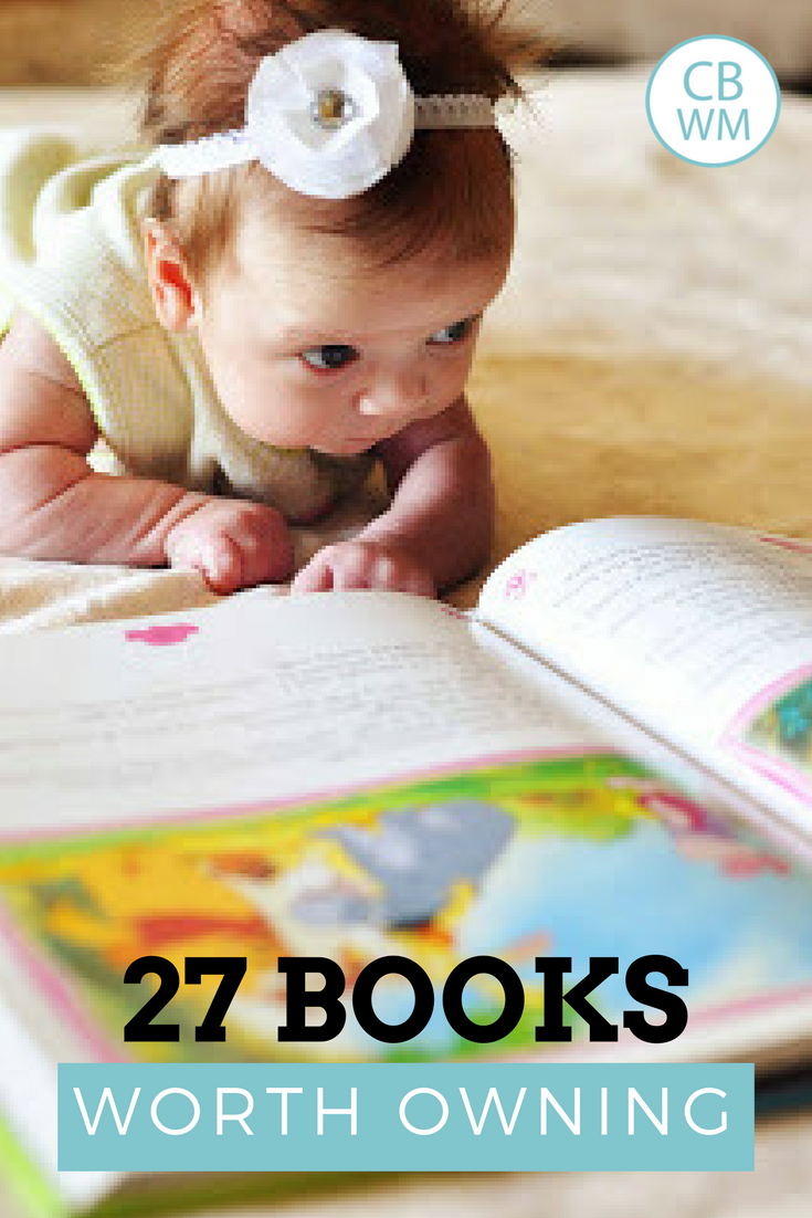 27 Books Worth Owning: From Board Books to Chapter Books