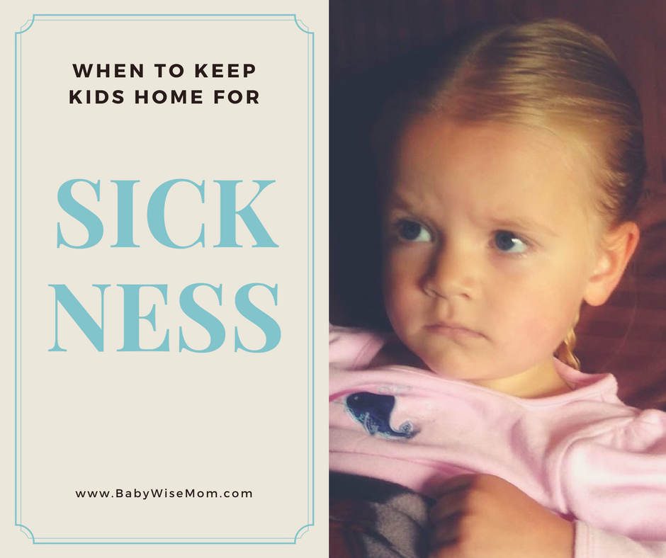 When to keep sick kids home