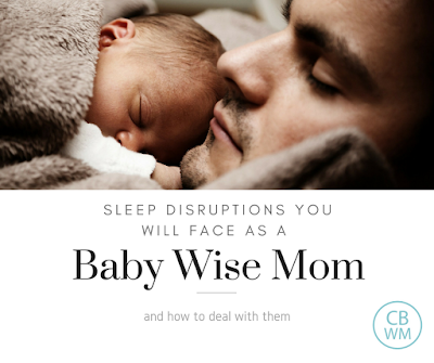 Sleep Disruptions You Will Face as a Babywise Mom (and how to deal with them)