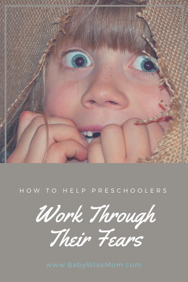 Helping Preschoolers Work Through Their Fears