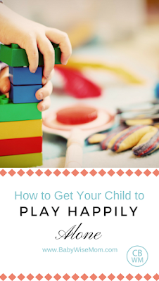 How To Get Your Child to Happily Play Alone | Independent playtime | #independentplaytime
