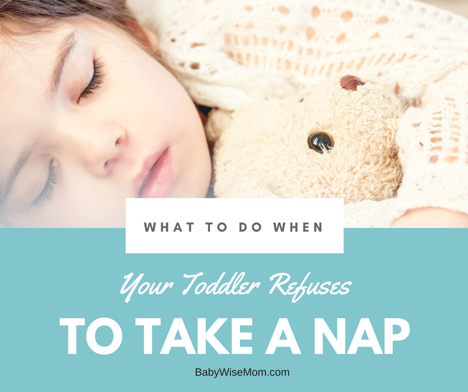What to do when your toddler refuses to take a nap
