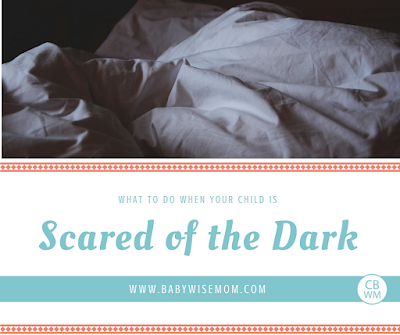 What To Do When Your Child is Scared of the Dark | Fears | #scaredofdark