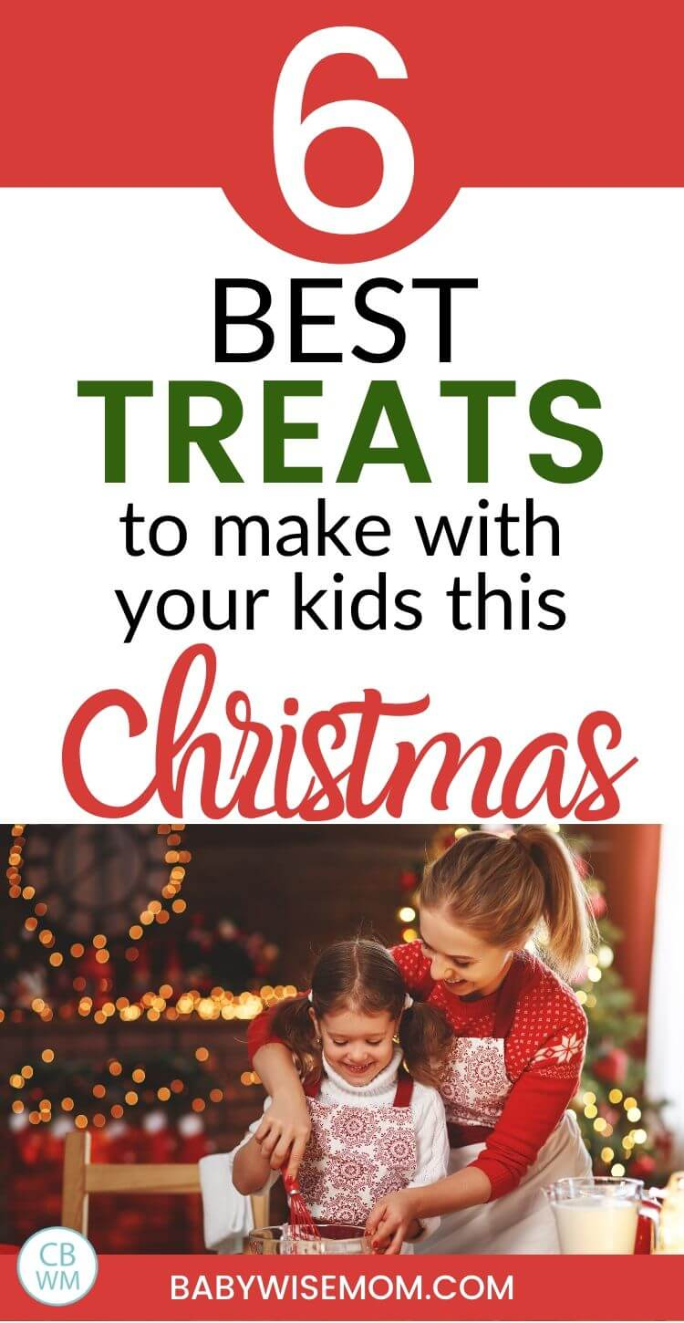 Best Christmas treats to make with kids this Christmas pinnable image