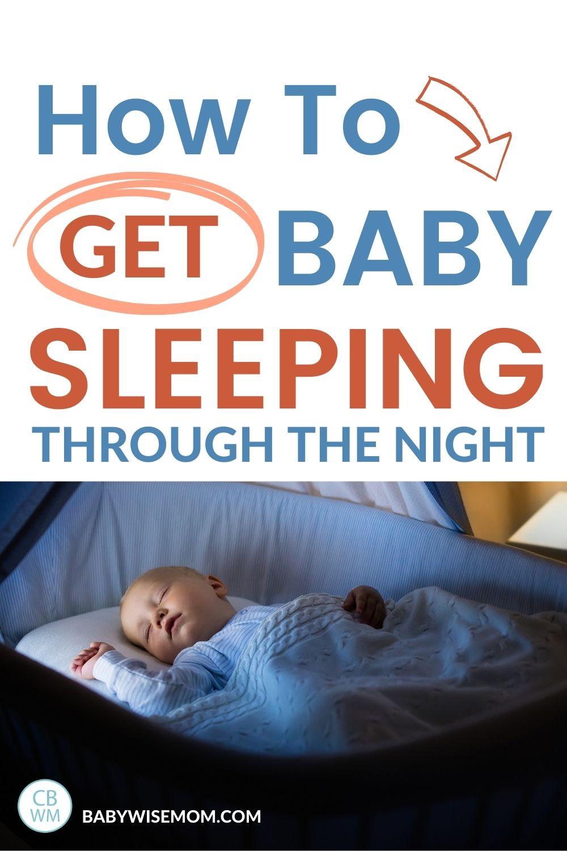 Get baby sleeping through the night pinnable image