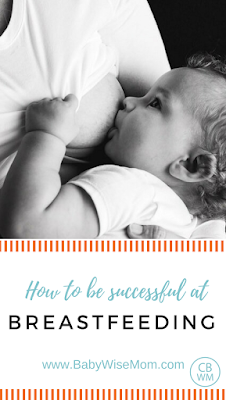 How to Be Successful at Breastfeeding
