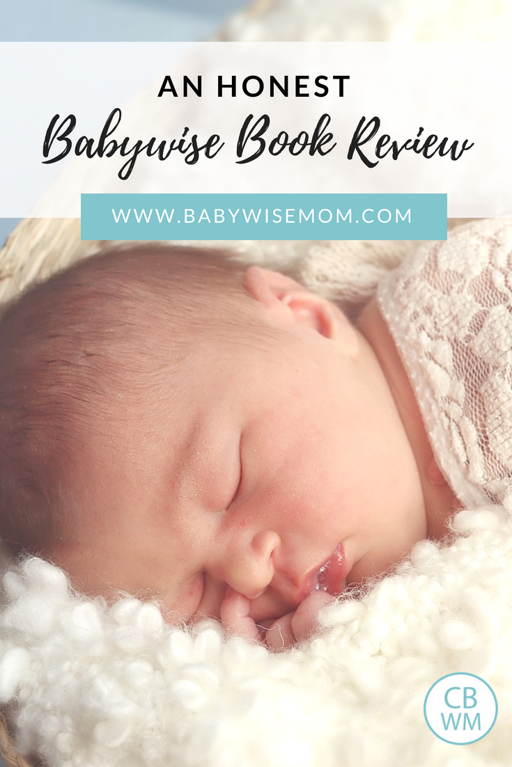 An Honest Babywise Book Review. What is On Becoming Babywise all about, how does the Babywise method work, and why all the controversy.