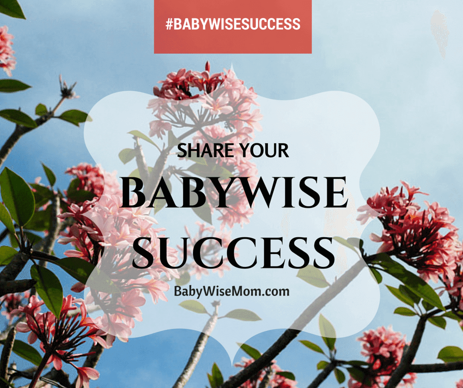 Share Your Babywise Success!