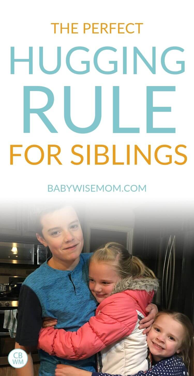 The Perfect Hugging rule for siblings pinnable image