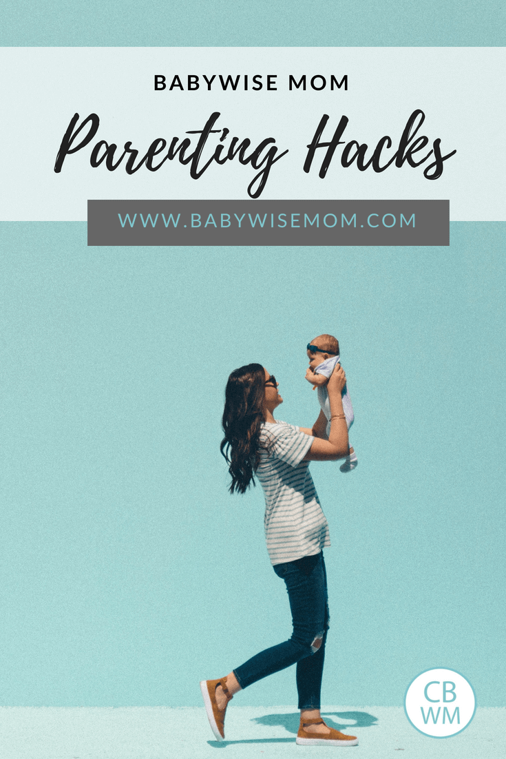 Parenting hacks from real Babywise moms. Tips to make life as a parent easier.