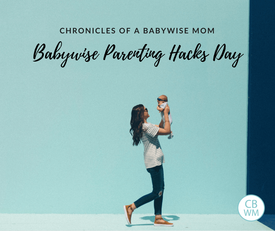 Parenting Hacks from Real Babywise Moms