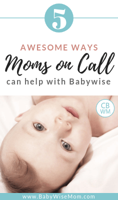 Moms on Call: 5 Awesome Ways it Can Help with Babywise. How the two parenting methods can work together to help you create a great baby schedule.
