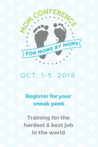 How to overcome the overwhelm of motherhood. Join this great mom conference to get some training on the best, yet hardest job in the world.