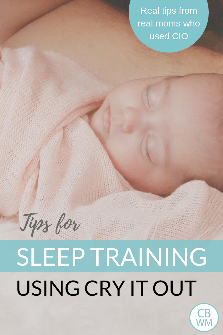 Cry It Out Sleep Training Tips and a picture of a baby sleeping