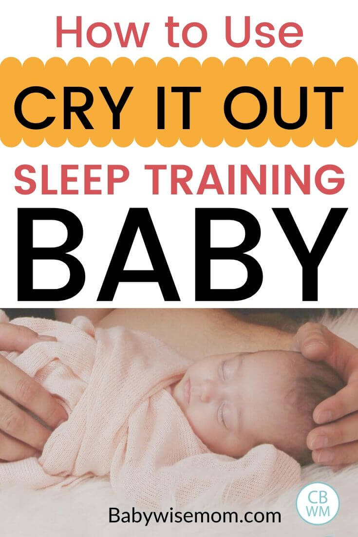How to use cry it out sleep training Pinnable Image