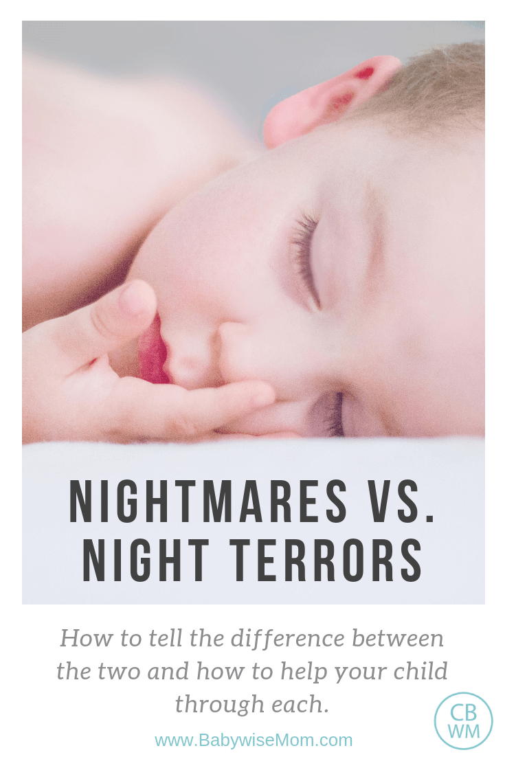 Nightmares vs. Night Terrors: How to distinguish between a nightmare and a night terror and how to help your child through each with a picture of a sleeping baby.