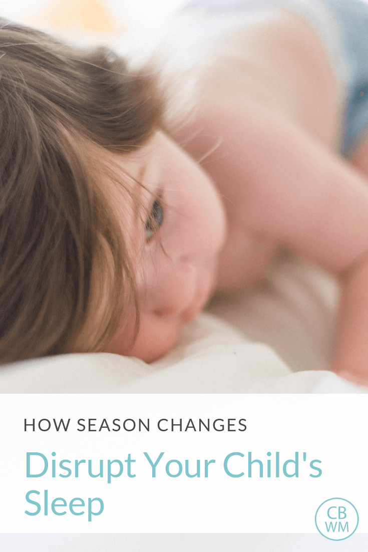 How Season Changes Disrupt Your Child's Sleep. Five reasons your child is not sleeping well when the weather changes. Naps and night sleep can be disrupted with a picture of a baby laying on a white surface
