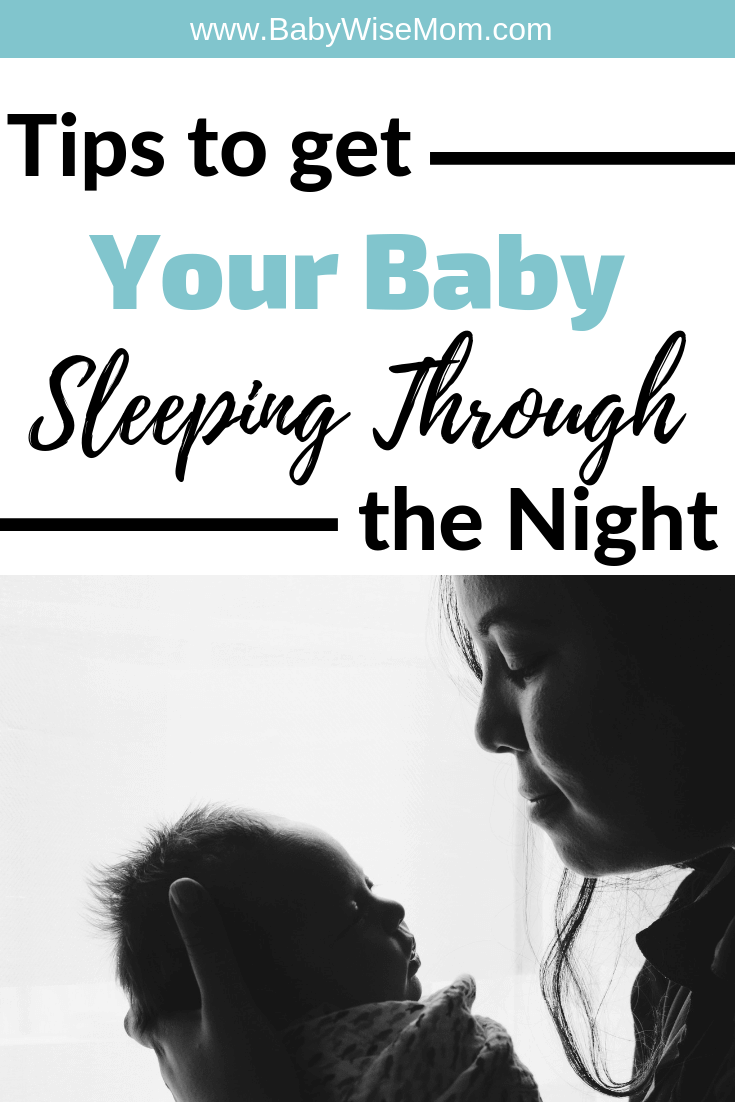 Baby Sleeping Through the Night: Top Tips to Make it Happen. These tips are from real moms who have been there. Get baby to sleep through the nighttime.