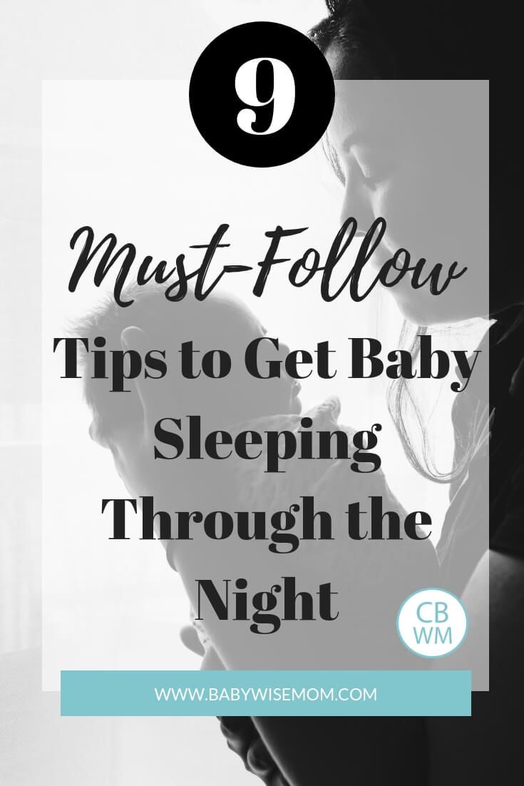 9 Must-follow tips to get baby sleeping through the night