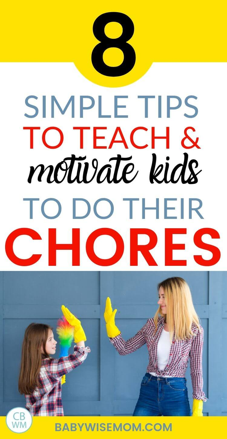 8 simple tips to teach and motivate kid to do their chores pinnable imges