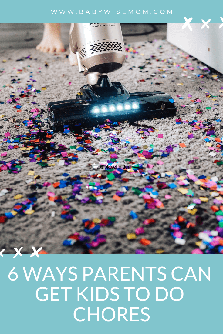 6 ways parents can get their children to do chores with a picture of a child vacuuming