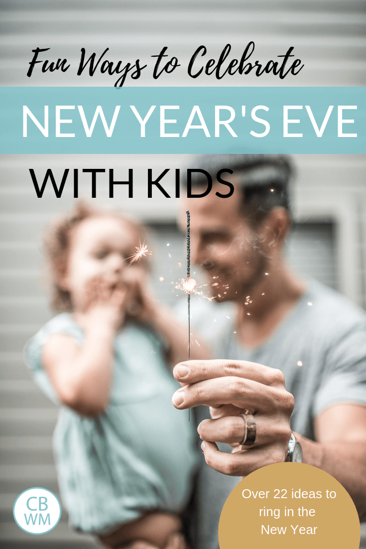 How to celebrate New Year's Eve with kids. Family activities and ideas to ring in the new year and party with your children.