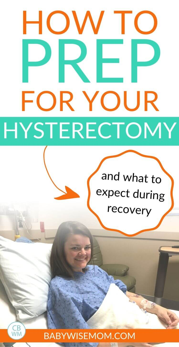 Hysterectomy recovery and preparations pinnable image