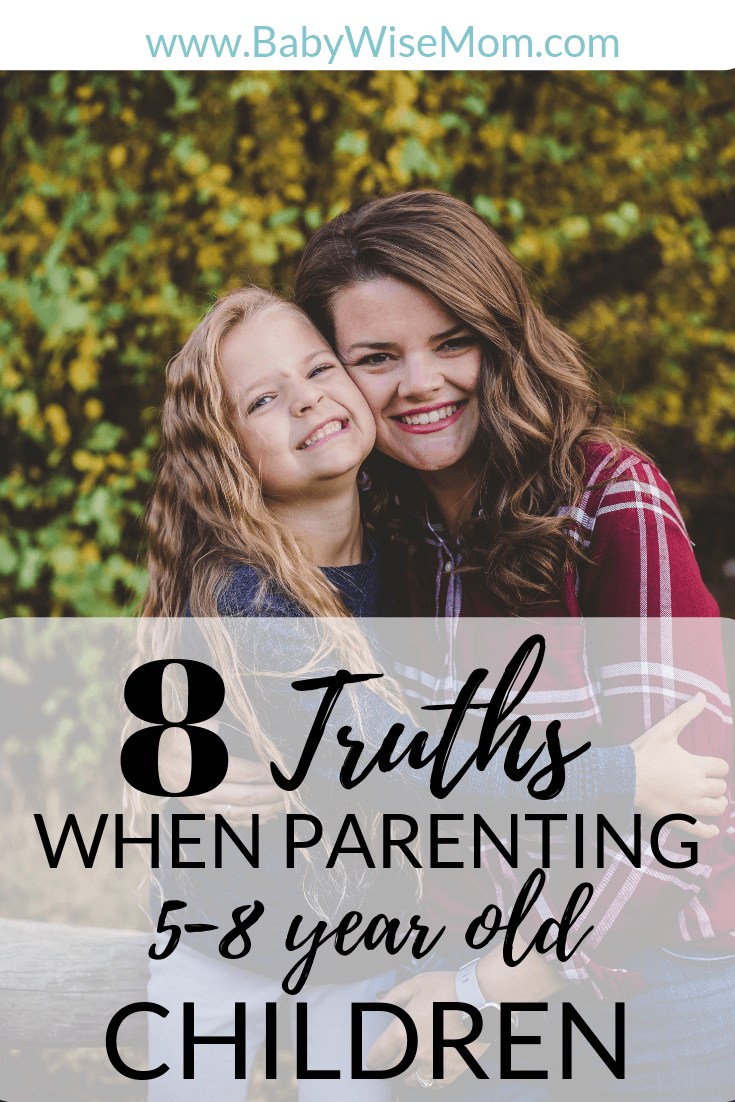 8 Truths About Parenting Children. What it is like to parent the 5-8 year old age range. Prepare your parenting skills and know what to expect.