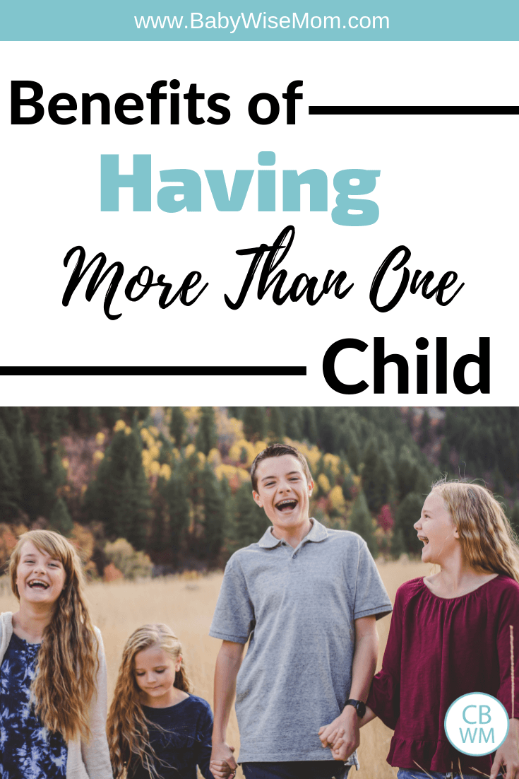 What are the Benefits of Having More Than One Child? Should you have one child--an only child? Benefits of having a second baby.