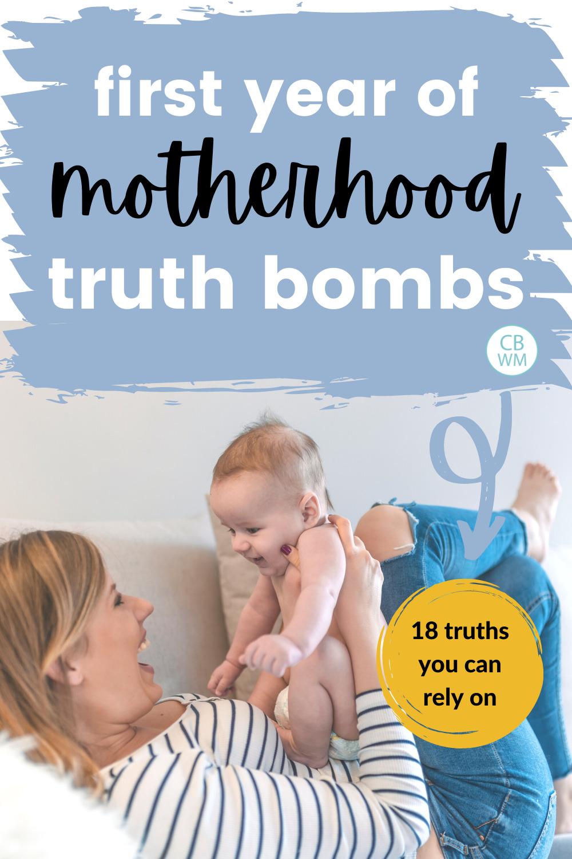 first year of motherhood truths