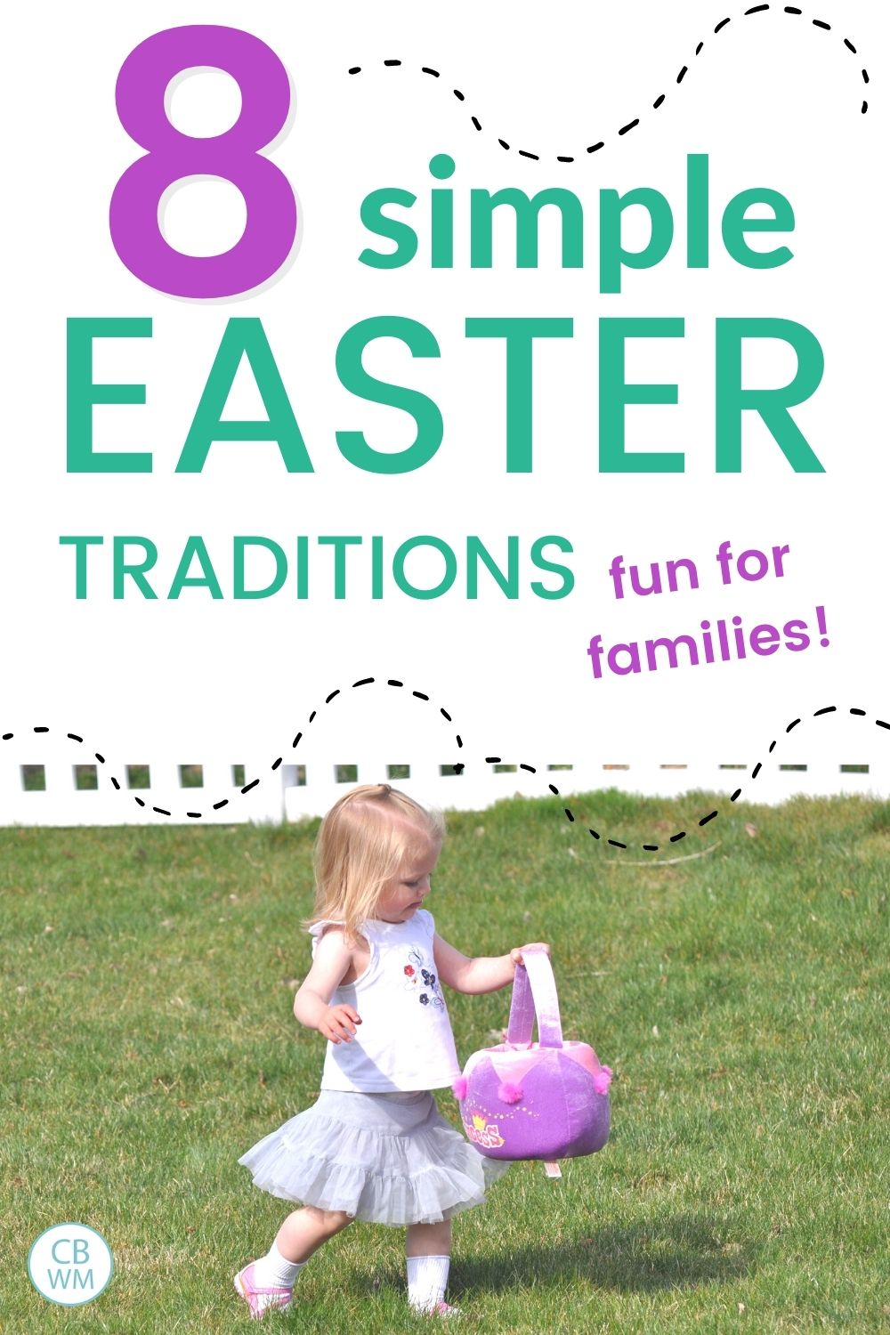 8 simple Easter traditions