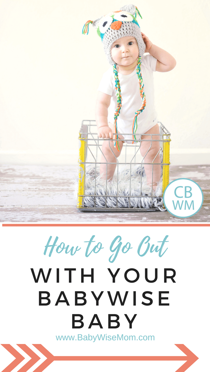 How To Go Out With Your Babywise Baby | Babywise | On Becoming Babywise