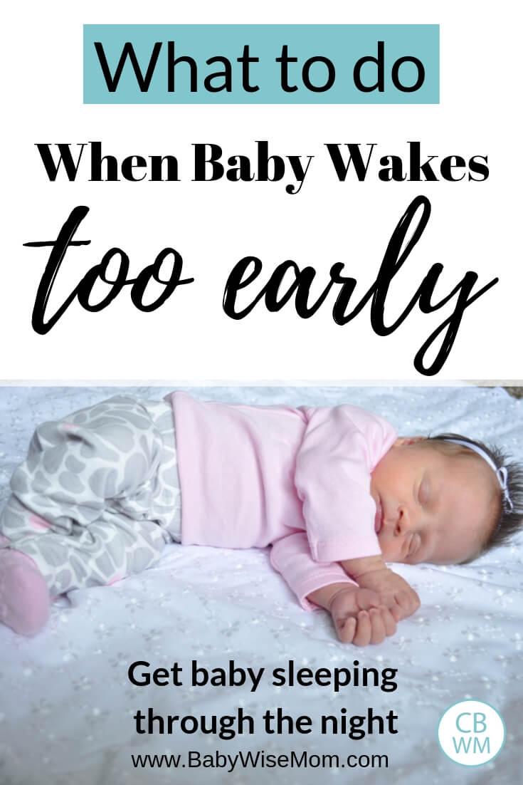 What to do when baby wakes too early and get baby sleeping through the night with a baby sleeping on a white blanket