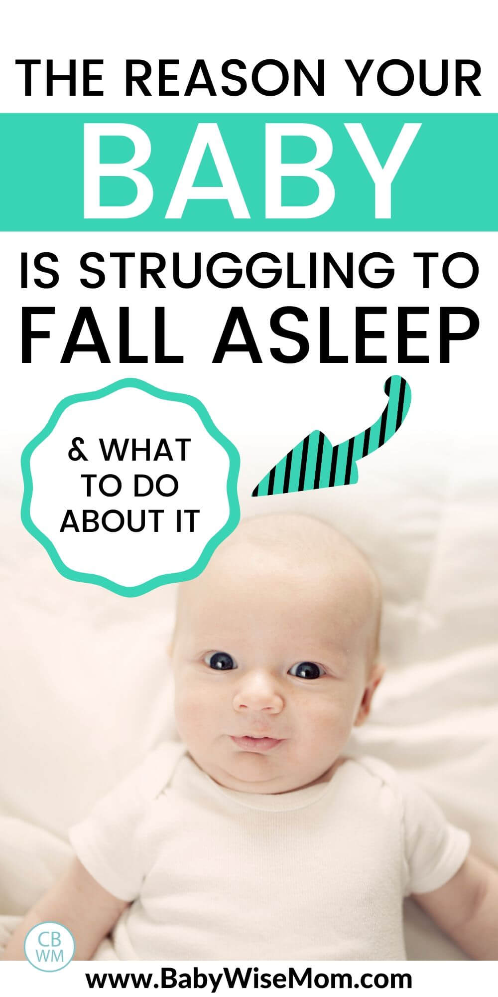 The reason your baby is struggling to fall asleep and what to do about it