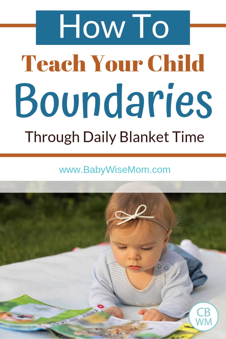 How to teach your child boundaries through daily blanket time with a picture of a baby on a blanket