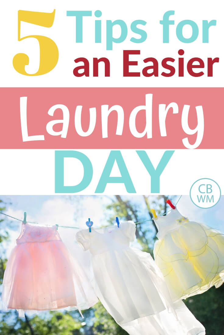 5 Tips for an easier laundry day with a picture of clothes hanging on the clothes line