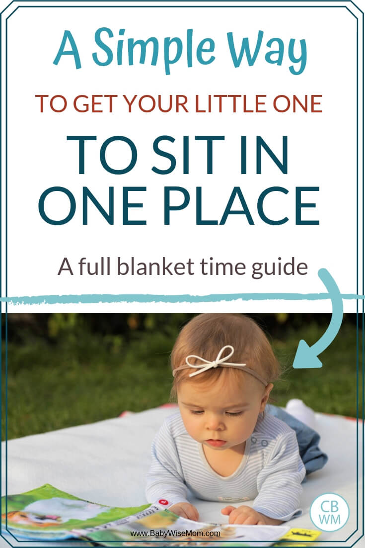 A simple way to get your little one to sit in one place with a picture of a baby on her tummy on a blanket