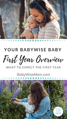 Overview of the your Babywise baby's first year. Know how many feedings to have, when to drop feedings, how many naps baby should have, and how long to expect naps to be.