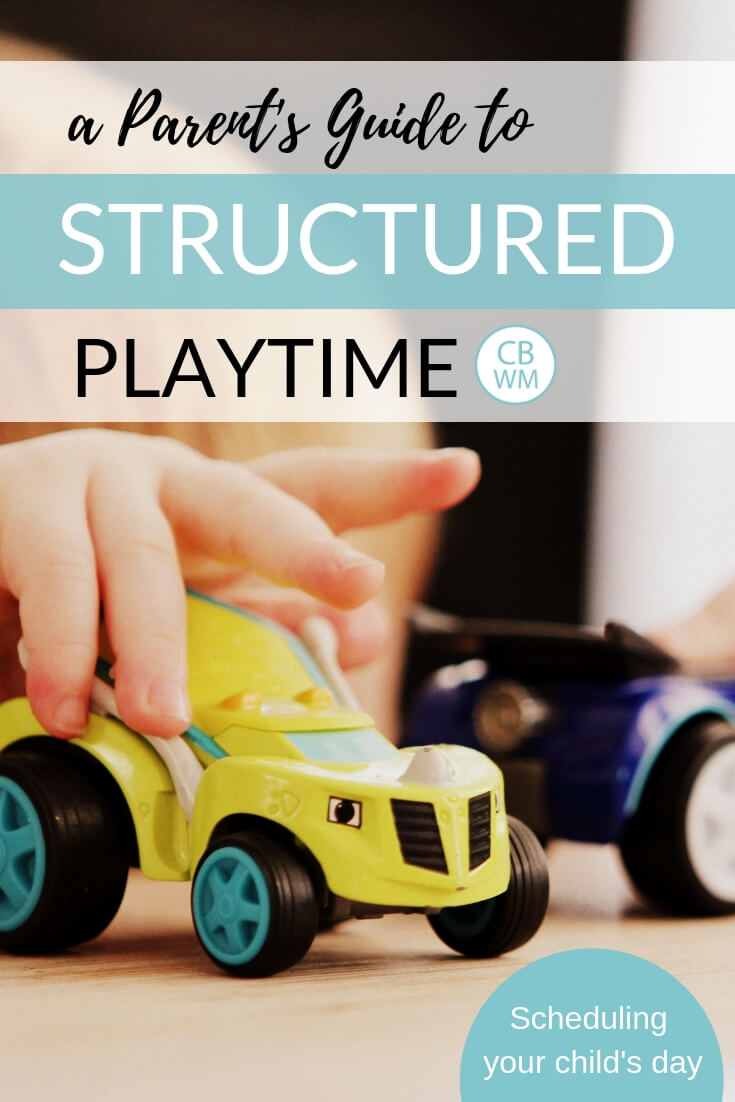 A child playing with toy cars with text that reads a Parent's Guide to Structured Playtime