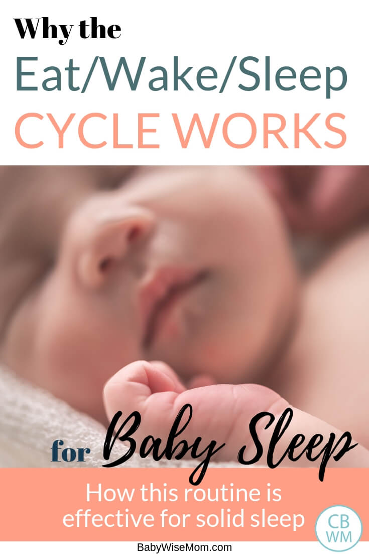 Why the eat wake sleep cycle works for baby sleep Pin image with a picture of a baby sleeping