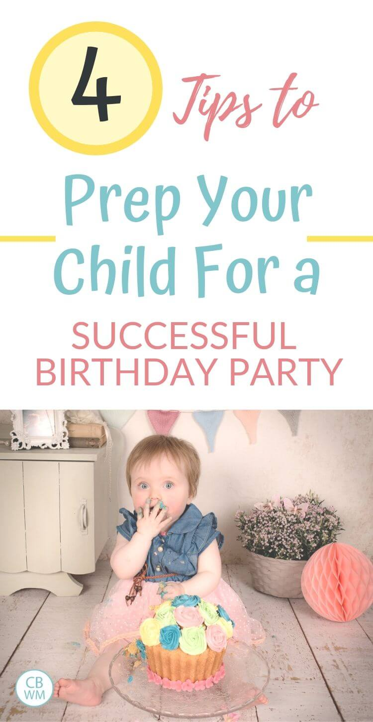 4 tips to prep your child for a successful birthday party pinnable image
