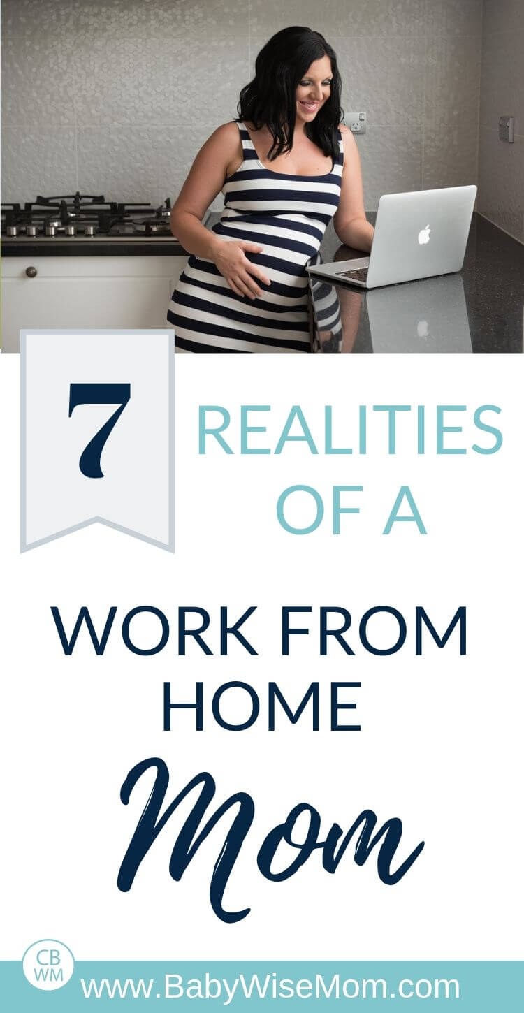 7 realities of a work from home mom pinnable image