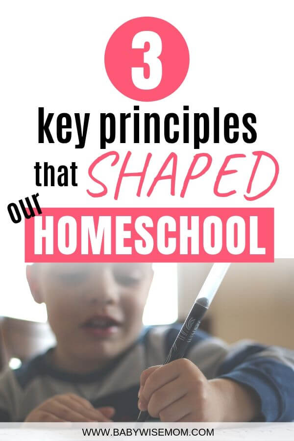 3 key principles that shaped our homeschool pinnable image