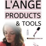 L'ANGE products and tools review pinnable image