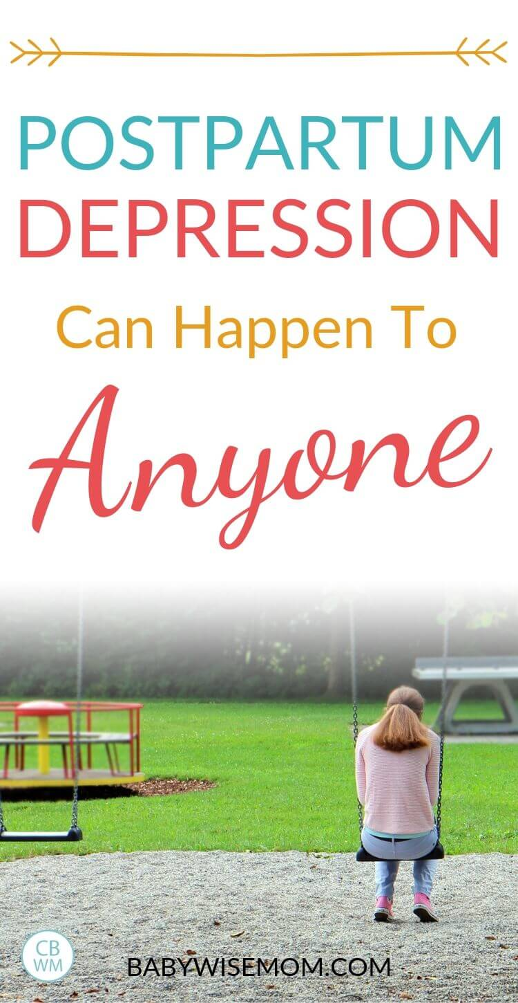 Postpartum Depression can happen to Anyone Pinnable Image