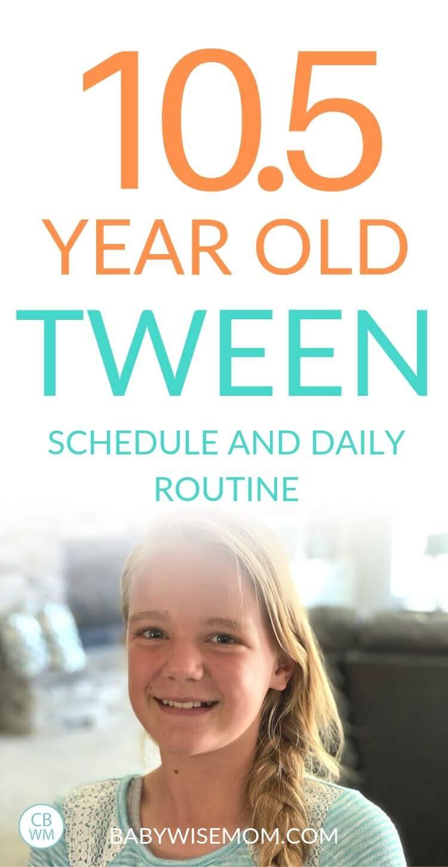 10.5 year old tween schedule pinnable image