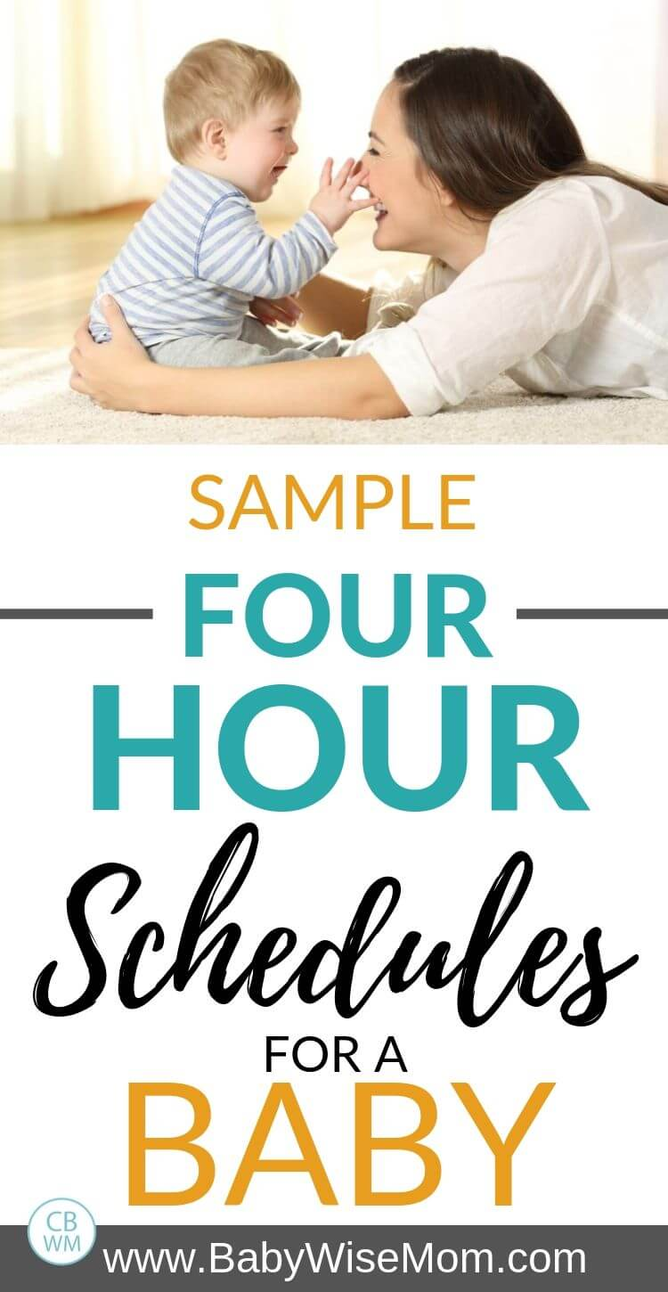 Sample four hour schedules Pinnable image52 different sample 4 hour schedules used by real babies. Get ideas for how to structure your baby's day and have a great routine.
