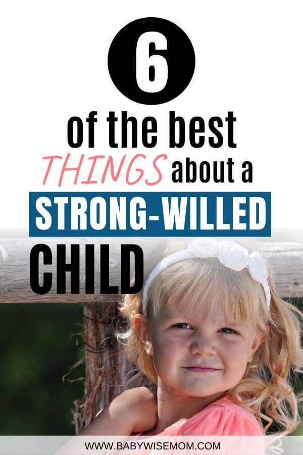 Best things strong willed child pinnable image