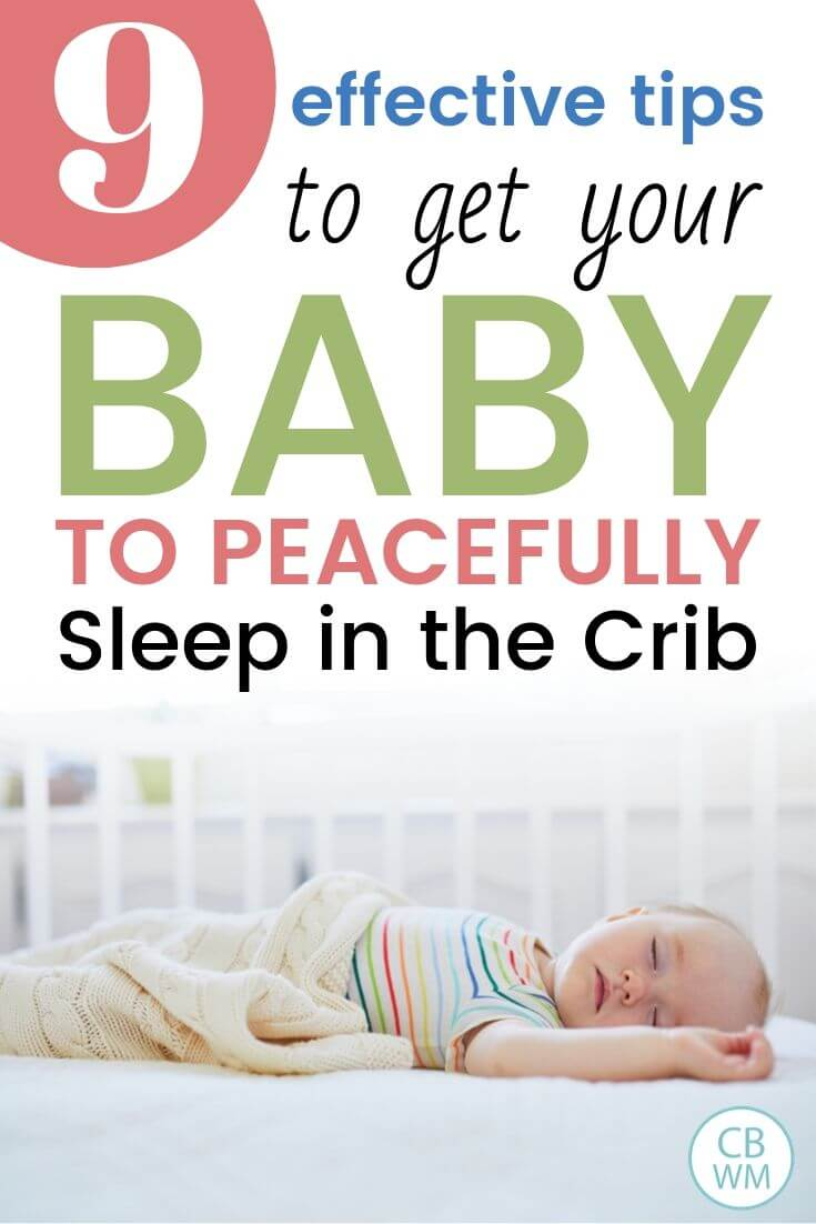 How to get baby sleeping in the crib Pinnable Image